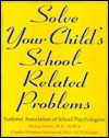 Solve Your Child's School-Related Problems - Michael Martin, Cynthia W. Greenwood