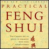 Practical Feng Shui: The Chinese Art Of Living In Harmony With Your Surroundings - Richard Craze
