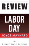 Labor Day: by Joyce Maynard -- Review - Expert Book Reviews
