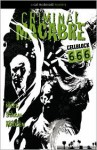 Criminal Macabre: Cell Block 666 - Nick Stakal, Tim Bradstreet, Steve Niles