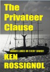 The Privateer Clause - Ken Rossignol