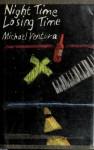 Night Time Losing Time - Michael Ventura