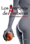 Los libertinos de Amberes y otros relatos eróticos - Various