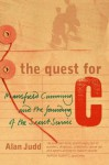 The Quest for C: Sir Mansfield Cumming and the Founding of the British Secret Service - Alan Judd