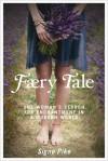 Faery Tale - Signe Pike