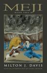Meji: Book Two (Meji, #2) - Milton J. Davis