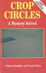 Crop Circles: A Mystery Solved - Paul Fuller, Jenny Randles