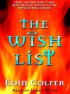 Wish List, the - Eoin Colfer, James Wilby