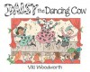 Daisy the Dancing Cow - Viki Woodworth
