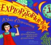 Exploratorium: A Year of discoveries. Exciting, hands-on activities for every month of the year. - Ellen Klages, Thorina Rose, The Exploratorium