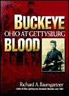 Buckeye Blood: Ohio at Gettysburg (Great Lakes Connections: The Civil War) - Richard A. Baumgartner
