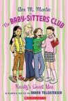 The Baby-Sitters Club Graphix #1: Kristy's Great Idea: Kristy's Great Idea - Ann M. Martin, Raina Telgemeier