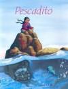 Pescadito/ Little Fish - Sanne Te Loo