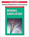Student Workbook to Accompany Wiring Simplified - James M. Thompson