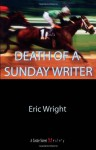 Death of a Sunday Writer - Eric Wright