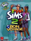 Sims 2 Bon Voyage: Prima Official Game Guide (Prima Official Game Guides) - Greg Kramer