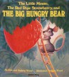 The Little Mouse, the Red Ripe Strawberry, and the Big Hungry Bear (Child's Play Library) - Don Wood