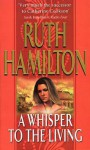 A Whisper To The Living - Ruth Hamilton
