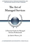 The Art Of Managed Services - Charles Weaver