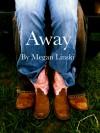 Away - Megan Linski