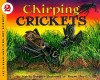Chirping Crickets - Melvin A. Berger, Megan Lloyd