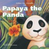 Papaya the Panda (Gilda the Giraffe) - Lucie Papineau, Michael Dahl