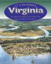 Virginia: The History Of Virginia Colony, 1607 1776 - Roberta Wiener, James R. Arnold
