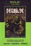 Hulk: The End (Marvel Premiere Classic, #8) - Peter David
