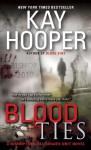 Blood Ties (Blood, #3) (Bishop/Special Crimes Unit, #12) - Kay Hooper