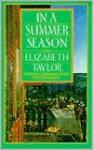 In a Summer Season - Elizabeth Taylor