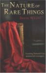 The Nature of Rare Things - Derek Wilson