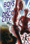 Boys of Disco City - Zack