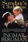 Sunday's Child - Ingmar Bergman