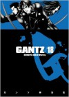 Gantz, Vol. 18 (Gantz, #18) - Hiroya Oku