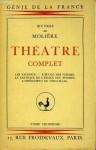 Théâtre Complet - Tome 3 - Molière
