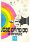 Ninguém mata o arco-íris - José Cândido de Carvalho