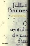 O sentido de um fim (Portuguese Edition) - Julian Barnes