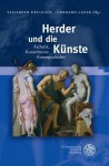 Herder Und Die Kunste: Asthetik, Kunsttheorie, Kunstgeschichte - Elisabeth Decultot, Gerhard Lauer
