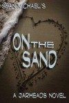 On the Sand - Sean Michael
