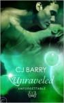 Unraveled - C.J. Barry