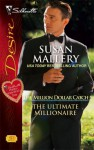 The Ultimate Millionaire (The Million Dollar Catch) - Susan Mallery