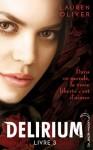 Delirium 3 - Lauren Oliver, Alice Delarbre