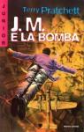 J.M. e la bomba - Terry Pratchett, Angela Ragusa