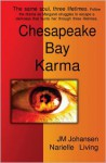 Chesapeake Bay Karma: The Amulet - Narielle Living, J.M. Johansen