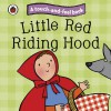 Touch And Feel Fairy Tales: Little Red Riding Hood (Ladybird Tales) - Ronne Randall