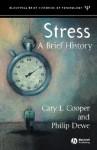 Stress: A Brief History - Cary L. Cooper