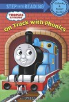 Thomas and Friends: On Track with Phonics (Thomas & Friends) - Rev. W. Awdry, Artful Doodlers