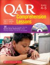 QAR Comprehension Lessons: Grades 4�5: 16 Lessons With Text Passages That Use Question Answer Relationships to Make Reading Strategies Concrete for All Students - Taffy E. Raphael, Kathryn H. Au
