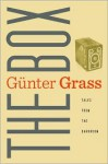 The Box: Tales from the Darkroom - Günter Grass, Krishna Winston