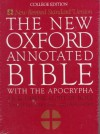 The New Oxford Annotated Bible with the Apocrypha, New Revised Standard Version - Bruce M. Metzger, Roland E. Murphy